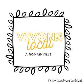 Vivons local à Romainville, un média social pour soutenir et valoriser les commerces de proximité | Est Ensemble - Est Ensemble