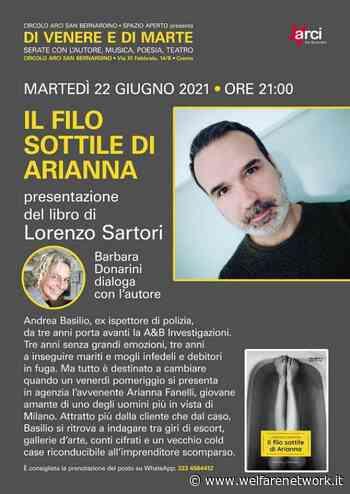 Crema Lorenzo Santori All'Arci San Bernardino - WelfareNetwork
