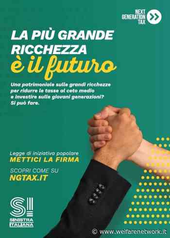 Sinistra Italiana a Crema e Cremona raccoglie firme Next Generation Tax - WelfareNetwork