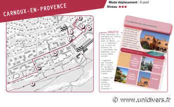 Carnet de balade urbaine « Carnoux-en-Provence » Départ carnet balade Carnoux vendredi 17 septembre 2021 - Unidivers