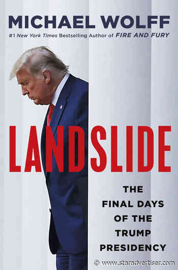 'Fire and Fury' author writes new Donald Trump book 'Landslide' - Honolulu Star-Advertiser