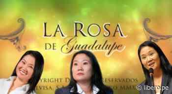 ¡Furiosos con América TV! Cortan La rosa de Guadalupe y transmiten marcha de Keiko - Libero.pe