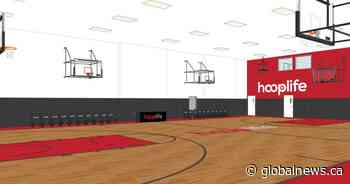 HoopLife Basketball in Regina to open new facility in September - Global News