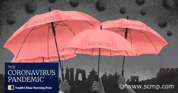 What is driving China towards its coronavirus vaccination targets? - South China Morning Post