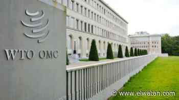Commerce multilatéral : L'Algérie reprend son long chemin vers l'OMC - El Watan