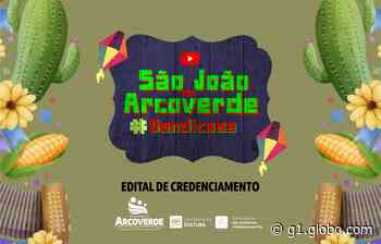 Prefeitura de Arcoverde lança convocatória do São João 2021 online - G1