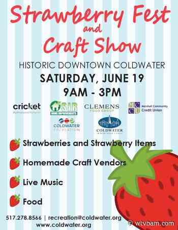33rd edition of Strawberry Fest returns to downtown Coldwater on Saturday - WTVB News