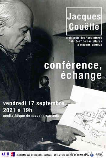 Conférence/échange sur Jacques Couëlle architecte au Castellaras de Mouans-Sartoux Médiathèque de Mouans-Sartoux vendredi 17 septembre 2021 - Unidivers