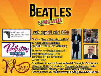 """Passaggio radiofonico il 21 giugno per """"BeatleSenigallia 2021"""" - Senigallia Notizie"""