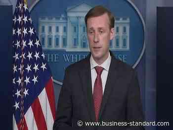 China risks isolation in quest for coronavirus origin: US NSA Jake Sullivan - Business Standard