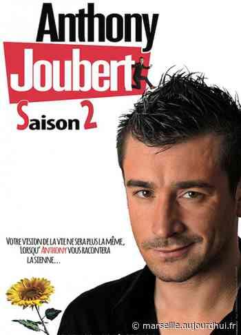 ANTHONY JOUBERT - SAISON 2 - THEATRE DAUDET, Six Fours Les Plages, 83140 - Sortir à Marseille - Le Parisien Etudiant