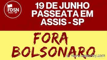 """Entidades organizam passeata """"Fora Bolsonaro"""" em Assis neste sábado - Assiscity"""