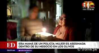 Mamá de policía es asesinada dentro de su negocio en Los Olivos - Diario Trome