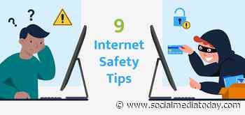 9 Key Internet Safety Tips and Notes [Infographic] - Social Media Today