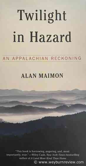 Review: Journalist brings rare nuance to take on Appalachia - Weyburn Review