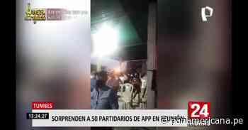 Tumbes: Policía intervino reunión donde participaban cerca de 50 partidarios de APP - Panamericana Televisión