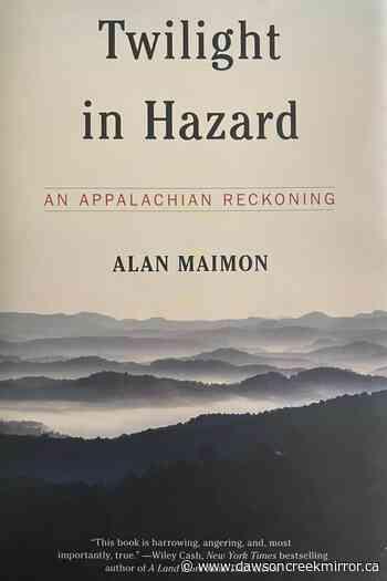 Review: Journalist brings rare nuance to take on Appalachia - Dawson Creek Mirror