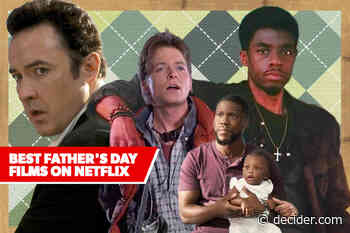 Best Father's Day Movies on Netflix - Decider