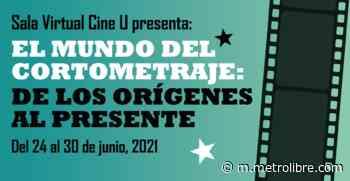 Sala virtual del cine universitario presentará cortometrajes - Metro Libre