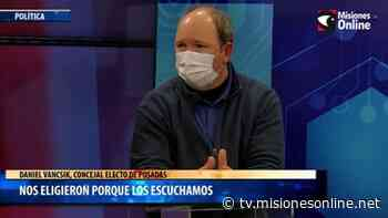 """Daniel Vancsik: """"El vecino de Posadas nos eligió porque no hicimos promesas, fuimos a escucharlos"""" - TV Misiones Online - Misiones OnLine"""