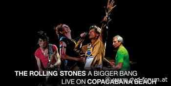 """""""The Rolling Stones"""" A Bigger Bang, Live in Rio 2006 in verschiedenen Versionen vorbestellbar - DVD-Forum.at - DVD-Forum.at"""