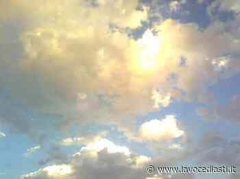 Meteo, qualche nuvola ma caldo e afa estiva nel weekend su Asti e provincia - LaVoceDiAsti.it
