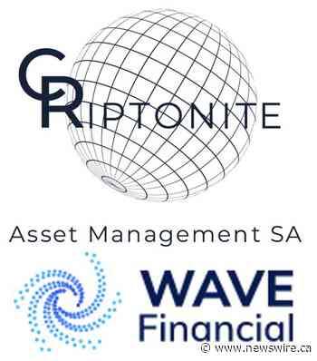 Criptonite Asset Management and US-Based Wave Financial Announce Strategic Partnership