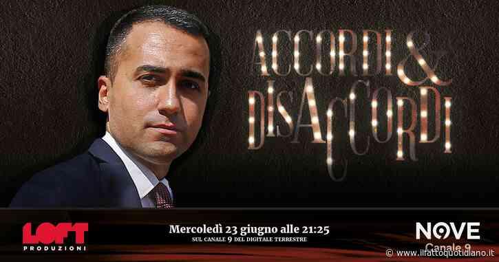 Luigi Di Maio ospite ad Accordi&Disaccordi mercoledì 23 giugno alle 21.25 su Nove. Con Marco Travaglio
