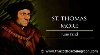 June 22: St. Thomas More – Catholic Telegraph - The Catholic Telegraph