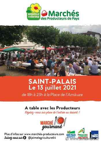 Marché de producteurs de pays Saint-Palais mardi 13 juillet 2021 - Unidivers
