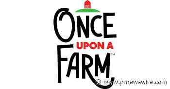 Once Upon a Farm Acquires Leading Organic Baby Food Meal Delivery Company, Raised Real