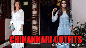 When B-Town Celebs Proved Chikankari Is A Thing: From Tara Sutaria To Kriti Sanon - IWMBuzz