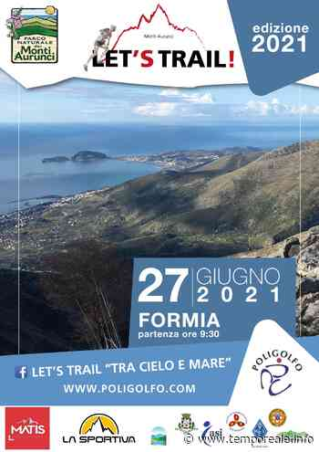 """Formia / """"Let's Trail, Monti Aurunci tra cielo e mare"""", iscrizioni aperte per la gara di corsa - Temporeale Quotidiano"""