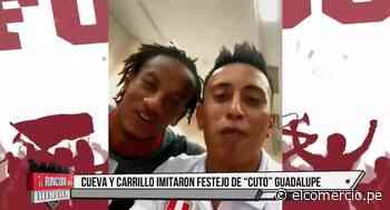 """Cueva y Carrillo imitan famoso festejo del """"Cuto"""" Guadalupe - El Comercio Perú"""