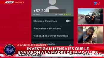 Video: los inquietantes mensajes que recibió la mamá de Guadalupe desde un teléfono con línea de México - Clarín.com