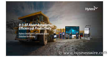 Hytera's Digital Communications Solution Gives the Mining Industry a Competitive Edge - Business Wire