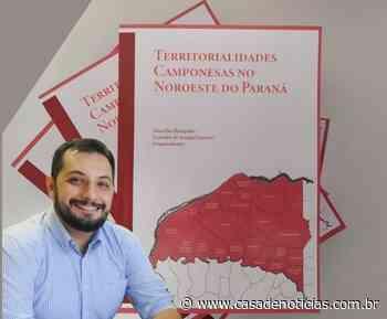 Professor da FAG Toledo lança livro sobre a colonização no Noroeste do Paraná - Casa de Notícias