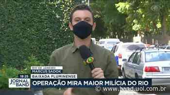 Operação policial mira milícias do Rio de Janeiro - Band Jornalismo