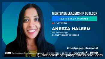 Planet Home Lending's Aneeza Haleem To Appear On The Mortgage Leadership Outlook - National Mortgage Professional Magazine