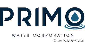 Primo Water Corporation Reaffirms Second Quarter and Full Year 2021 Outlook - Canada NewsWire