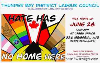 """Thunder Bay District Labour Council Launching """"Hate Has No Home Here"""" Campaign - Net Newsledger"""