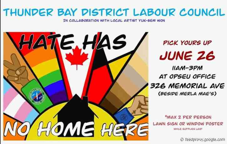 """Thunder Bay District Labour Council Launching """"Hate Has No Home Here"""" Campaign"""