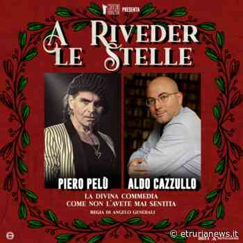 """Civitavecchia - Al Traiano arrivano Aldo Cazzullo e Piero Pelù per """"riveder le stelle"""" insieme a Dante - Paolo Gianlorenzo"""