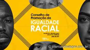 Conselho de Promoção da Igualdade Racial de Cabo Frio tem inscrições abertas para processo eleitoral - Plantao dos Lagos