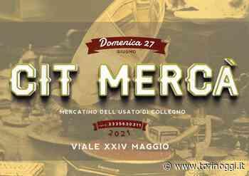Domenica prossima torna a Collegno l'appuntamento con Cit Mercà - TorinOggi.it