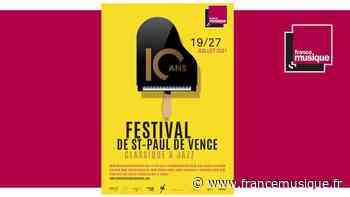 Festival de Saint-Paul de Vence du 19 au 27 juillet 2021 - France Musique