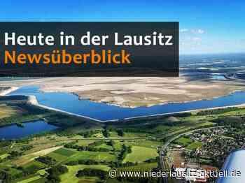 Heute in der Lausitz! Unser täglicher Newsüberblick - Niederlausitz Aktuell - NIEDERLAUSITZ aktuell