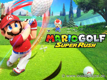 Mario Golf: Super Rush – Alles was du wissen musst - inside digital