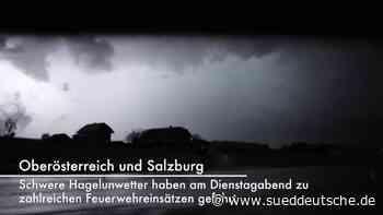 Oberösterreich und Salzburg: Millionenschäden nach Hagelunwetter - Panorama - SZ.de - Süddeutsche Zeitung