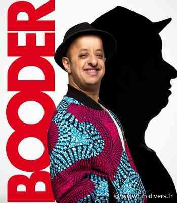 BOODER Théâtre du Blanc-Mesnil vendredi 12 novembre 2021 - Unidivers
